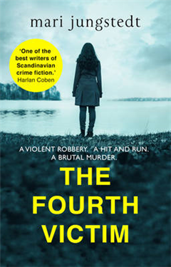 The Fourth Victim: Anders Knutas series 9