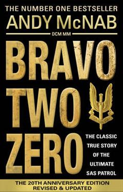 Bravo Two Zero - 20th Anniversary Edition