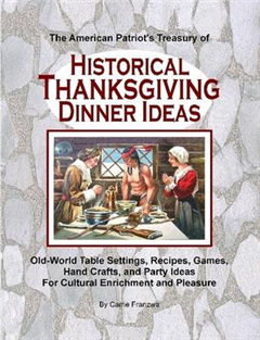 American Patriot's Treasury of Historical Thanksgiving Dinne