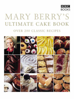 Mary Berry\'s Ultimate Cake Book (Second Edition)