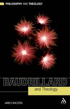 Baudrillard and Theology