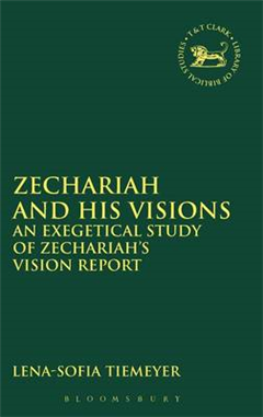 Zechariah and His Visions: An Exegetical Study of Zechariah\'s Vision Report