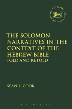 Solomon Narratives in the Context of the Hebrew Bible