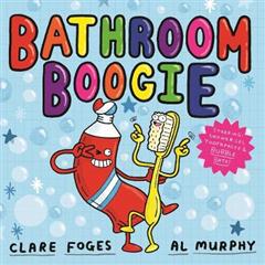 Bathroom Boogie