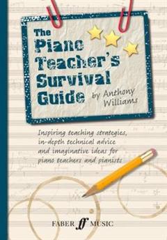 The Piano Teacher\'s Survival Guide