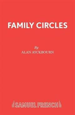Family Circles: A Comedy