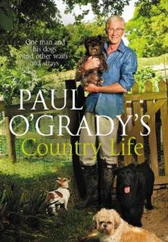Paul O\'Grady\'s Country Life