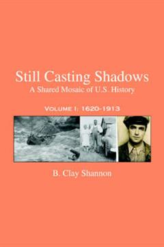 Still Casting Shadows