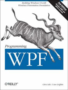 Programming WPF: Building Windows UI with Windows Presentation Foundation