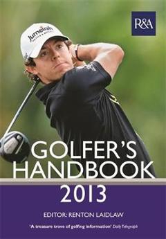 R&A Golfer\'s Handbook 2013