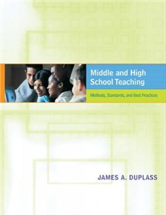 Middle and High School Teaching: Methods, Standards and Best Practices