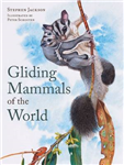 Gliding Mammals of the World
