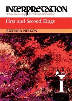 First and Second Kings: Interpretation
