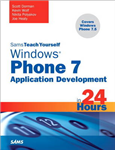 Sams Teach Yourself Windows Phone 7 Application Development in 24 Hours