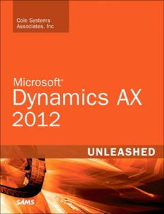Microsoft Dynamics AX 2012 Unleashed