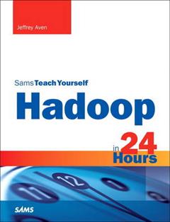 Hadoop in 24 Hours, Sams Teach Yourself