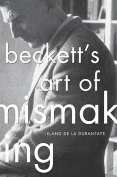 Beckett's Art of Mismaking