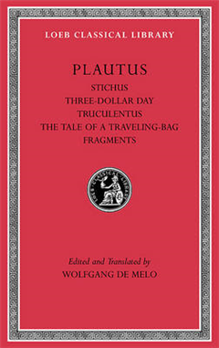 Stichus. Three-Dollar Day. Truculentus. The Tale of a Travel