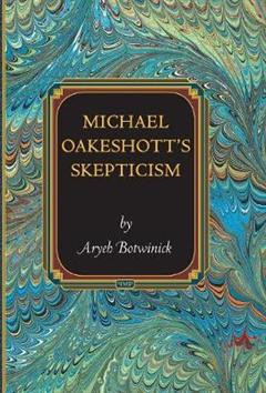 Michael Oakeshott\'s Skepticism