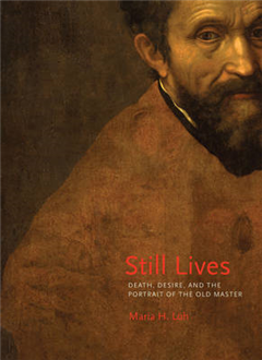 Still Lives: Death, Desire, and the Portrait of the Old Master