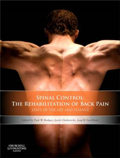 Spinal Control: The Rehabilitation of Back Pain: State of the art and science