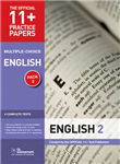 11+ Practice Papers English Pack 2 (Multiple Choice): English Test 5, English Test 6, English Test 7, English Test 8