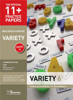 11+ Practice Papers, Variety Pack 6 (Multiple Choice): English Test 6, Maths Test 6, NVR Test 6, VR Test 6
