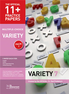 11+ Practice Papers, Variety Pack 7 (Multiple Choice): English Test 7, Maths Test 7, NVR Test 7, VR Test 7