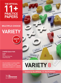 11+ Practice Papers, Variety Pack 8 (multiple Choice): English Test 8, Maths Test 8, NVR Test 8, VR Test 8