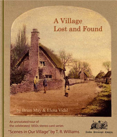 """A Village Lost and Found: An Annotated Tour of the 1850s Series of Stereo Photographs """"Scenes in Our Village"""" by T.R. Williams"""