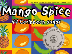 Songbooks - Mango Spice (Book + CD): 44 Caribbean Songs