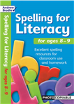 Spelling for Literacy for Ages 8-9