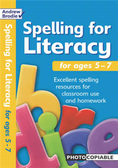 Spelling for Literacy: For Ages 5 - 7