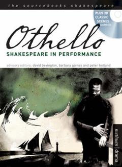 """""""Othello"""": Shakespeare in Performance"""