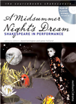 "A ""Midsummer Night\'s Dream"": Shakespeare in Performance"