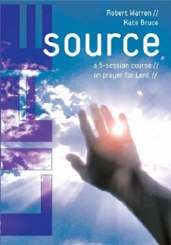 Life Source: A Five-Session Course on Prayer for Lent