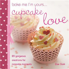 Bake me I\'m Yours... Cupcake Love