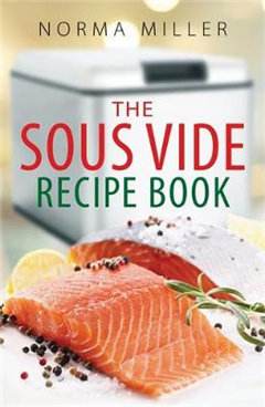 Sous Vide Recipe Book