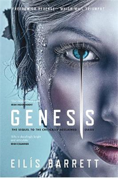 Genesis: Freedom or revenge - which will triumph?