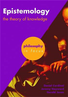 Epistemology: The Theory of Knowledge