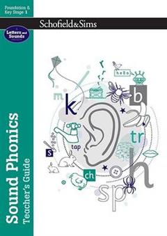 Sound Phonics Teacher's Guide: EYFS/KS1, Ages 4-7