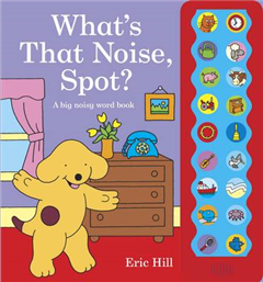 What's That Noise, Spot?
