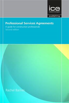 Professional Services Agreements Second edition: A Guide for Construction Professionals