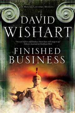 Finished Business: A Marcus Corvinus Mystery Set in Ancient