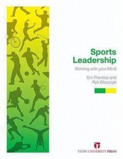 Sports Leadership: Winning With Your Mind