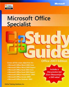 Microsoft Office Specialist Study Guide Office 2003 Edition