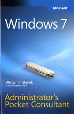 Windows 7 Administrator\'s Pocket Consultant