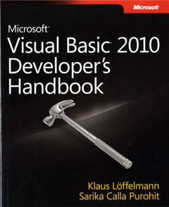 Microsoft Visual Basic 2010 Developer\'s Handbook