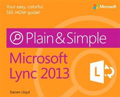Microsoft Lync 2013 Plain & Simple