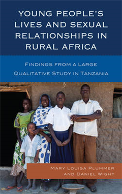 Young People\'s Lives and Sexual Relationships in Rural Africa: Findings from a Large Qualitative Study in Tanzania